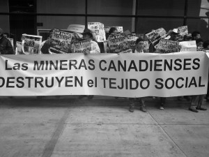 """""""Canadian Mining Destroys the Social Fabric!""""  Credit: Mining Justice Alliance"""